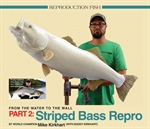 Part 2: Striped Bass Reproduction