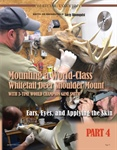 Part 4: Mounting a World-Class  Whitetail Deer Shoulder Mount with 3-Time World Champion Gene Smith
