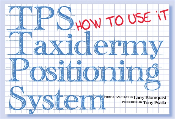 Taxidermy Positioning Systems